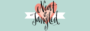 Neat & Tangled