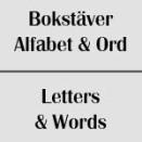 Bokstäver / Alfabet / Ord