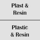 Plast / Resin