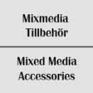 Mixed Media Tillbehör